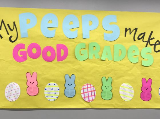 "Banner reading ""my peeps make good grades."""