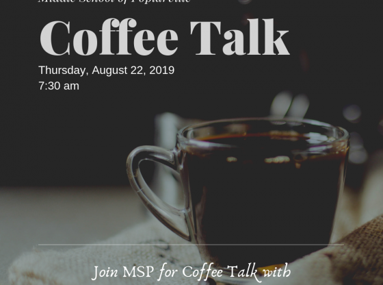 Coffee Talk Poster for MSP August 22, 2019 at 7:30 am Thursday