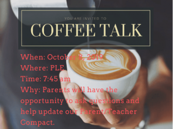 Coffee talk at PLE on October 8, 2019 at 7:45 am