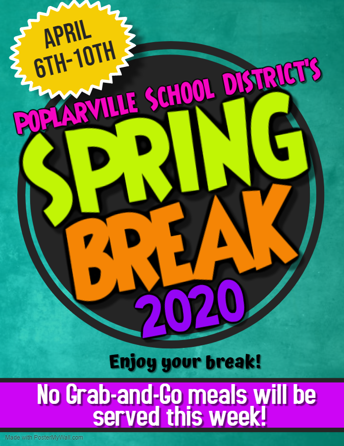 Spring Break 2020 - April 6-10