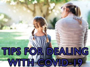 Tips for Dealing with COVID-19